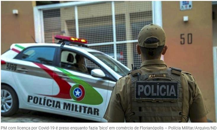 PM com licença por conta da pandemia é preso enquanto fazia 'bico' em Florianópolis