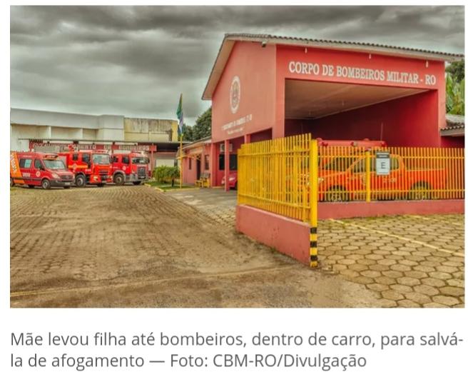 Rondônia- Mãe leva bebê afogada a quartel e Bombeiros conseguem reanimá-la